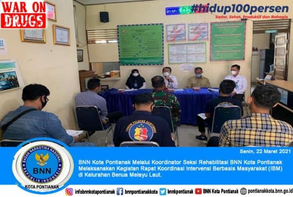 BNN Kota Pontianak Melaksanakan Kegiatan Rapat Koordinasi Intervensi Berbasis Masyarakat (IBM) di Kelurahan Benua Melayu Laut